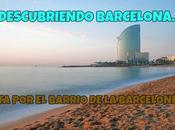 Descubriendo Barcelona: Ruta Barceloneta