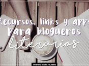 Ayuda Amigo Bloguero: Recursos, Links Apps Para Blogueros Literarios