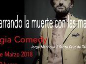 Agarrando muerte manos Regia Comedy