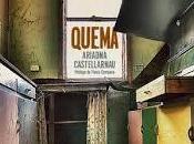 """""""Quema"""" Ariadna Castellarnau"""