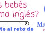 ¿Cómo enseñar bebés idioma inglés?- Apúntate reto Mami English