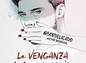 venganza palabras bonitas Víctor Mengual