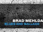 BRAD MEHLDAU: MEHLDAU TRIO-Blues Ballads