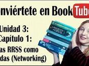 Conviértete Booktuber: Unidad Capítulo redes sociales como aliadas Networking)