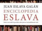 """Enciclopedia Eslava"", Juan Eslava Galán"