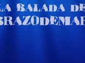 Reseña: balada Brazodemar Pedro Andrés