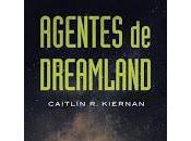 Agentes Dreamland, Caitlin Kiernan