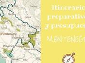 Itinerario viaje Montenegro, preparativos presupuesto
