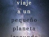 "Reseña largo viaje pequeño planeta iracundo"", Becky Chambers"