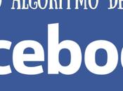 algoritmo Facebook: cómo tener visibilidad
