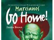 Fredric Brown. Marcianos, Home!