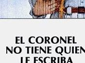 Reseña: coronel tiene quién escriba Gabriel García Márquez