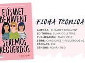 Reseña: SEREMOS RECUERDOS Elísabet Benavent