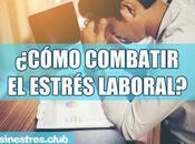 ¿Cómo combatir estrés laboral? Estrategias ayudarán