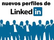 características destacadas nuevos perfiles LinkedIn