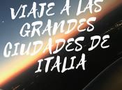 #viaje grandes ciudades italia