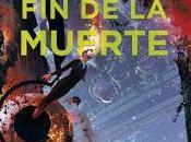 Reseñas ciencia-ficción: Muerte, Cixin Liu.