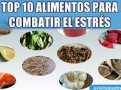 mejores alimentos para combatir estrés