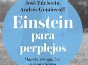 "SUTILES SUGERENCIAS: ""Einstein para perplejos"""