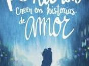 Prohibido creer historias amor Javier Ruecas