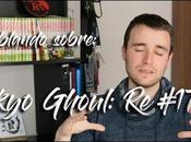 """(VÍDEO) Hablando sobre: """"Tokyo Ghoul: #172 (spoiler) Inushin"""