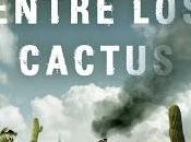 casa entre cactus Paul Weller abuelas golpe Gabo