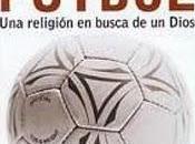 fútbol literatura, relación amor odio.