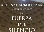 fuerza silencio. Cardenal Robert Sarah, Nicolas Diat