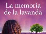 memoria lavanda. Reyes Monforte.