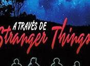 través Stranger Things