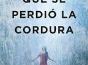 perdió cordura Javier Castillo