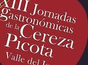 XIII Jornadas Gastronómicas Cereza Picota. Valle Jerte