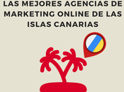 mejores agencias Marketing Online Islas Canarias