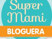 SúperMami Bloguera