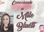 (Entrevista) Conociendo Mile Bluett