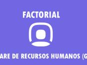 Software recursos humanos GRATIS (FACTORIAL)