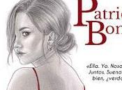 Reseña Siempre hemos sido nosotros, Patricia Bonet