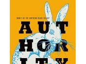 Shade: Authority (Southern Reach Jeff Vandermeer (No-reseña)