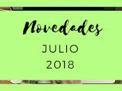 Novedades: Julio 2018