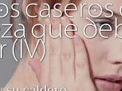 Trucos Caseros Belleza Deberías Evitar (IV)