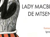 Lady Macbeth Mtsensk (Nikolái Leskov).