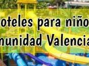 Hoteles para niños comunidad valenciana