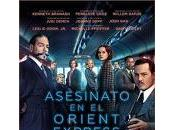 """""""Asesinato Orient express"""" (Kenneth Branagh, 2017)"""