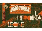 Heroínas, Leone Joao Tomba Wurlitzer Ballroom