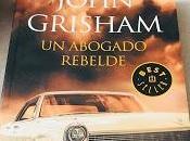 abogado rebelde John Grisham Libro