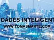 "Ciudades inteligentes (""Smart Cities"")"