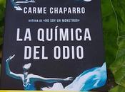 recomendación: química odio Carme Chaparro