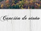 Reseña: Canción otoño Javier Plaza (abril 2018)