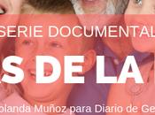 "SERIE documental: ""Cosas edad"""