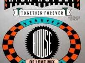 RICK ASTLEY TOGETHER FOREVER (House Love Mix)